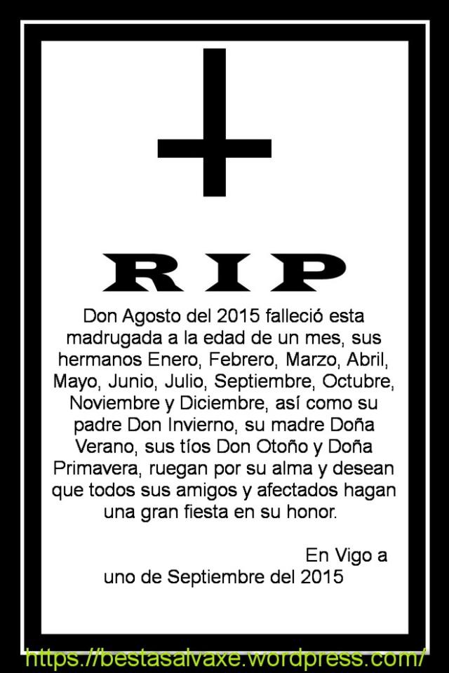 El mes de agosto ha muerto