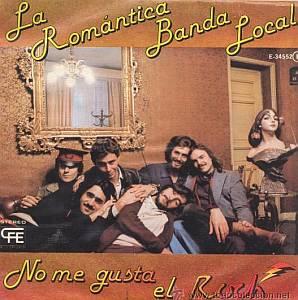 La Romántica Banda Local - No me gusta el rock